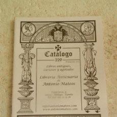 Arte: LIBRERÍA ANTICUARIA DE ANTONIO MATEOS - CATÁLOGO DE LIBROS Nº 229 - PRIMAVERA 2011. . Lote 148090082