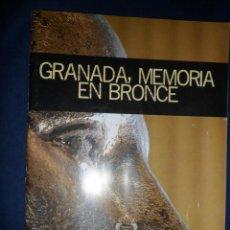 Arte: GRANADA, MEMORIA EN BRONCE. 2010. Lote 148149038