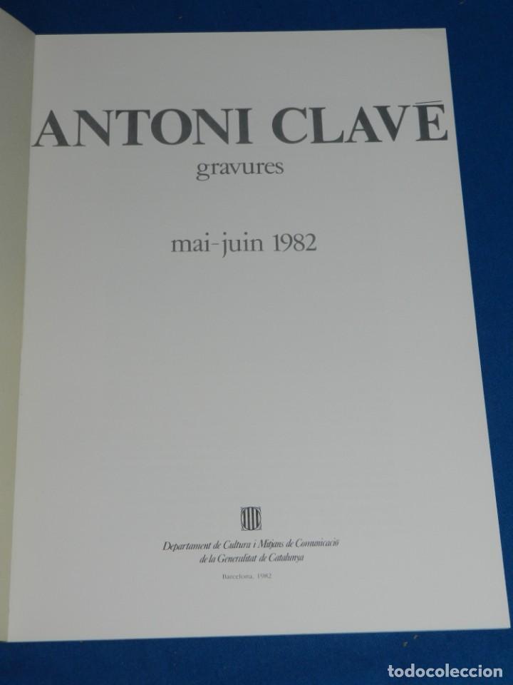 Arte: (M2.6) CATALOGO ANTONI CLAVE GRAVURES 1965 - 1980 , BARCELONA 1982 , ILUSTRADO - Foto 2 - 148344698