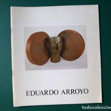 Arte: EDUARDO ARROYO, ESCULTURAS - GAMARRA Y GARRIGUES, 1987 - TEXTO DE MARÍA ZAMBRANO. Lote 148502518