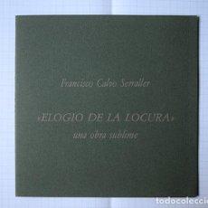 Arte: GUSTAVO TORNER - FRANCISCO CALVO SERRALLER · ELOGIO DE LA LOCURA, UNA OBRA SUBLIME. Lote 148687574