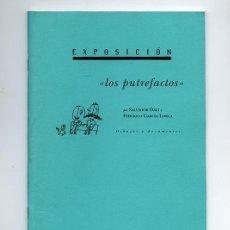 Arte: LOS PUTREFACTOS, SALVADOR DALÍ, FEDERICO GARCÍA LORCA. RESIDENCIA DE ESTUDIANTES, 1995. Lote 148964786
