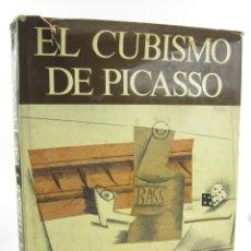 Arte: EL CUBISMO DE PICASSO, 1979, CATÁLOGO RAZONADO, 1907 - 1916, BLUME, BARCELONA. 33,5X27CM. Lote 149305010