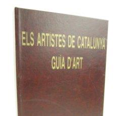 Arte: ELS ARTISTES DE CATALUNYA, GUIA D'ART, 1997, JOSEP OLIVERAS, OLOT. 31X21,5CM. Lote 149305858