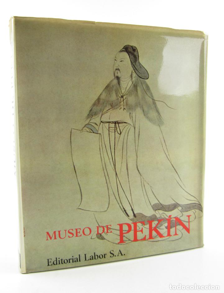 MUSEO DE PEKIN, JUAN EDUARDO CIRLOT, 1968, EDITORIAL LABOR, BARCELONA. 33,5X27,5CM (Arte - Catálogos)