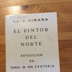 Arte: LUIS TIÑANA FOLLETO CARTEL EXPOSICION SALA EXOTERIA ARTE PINTURA. Lote 149593030