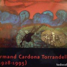 Arte: CARDONA TORRANDELL. 1928-1995. MUSEU BIBLIOTECA VÍCTOR BALAGUER. 2004. Lote 149626494