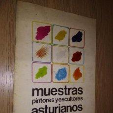Arte: MUESTRAS PINTORES Y ESCULTORES ASTURIANOS. MUSEO JOVELLANOS - GIJON. 17 JUNIO AL 17 JULIO 1982. Lote 149822498