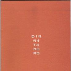 Arte: CATALOGO EXPOSICION DIN MATAMORO EN LA GALERIA VGO. VIGO 2001. Lote 149897946