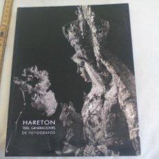 Arte: HARETON, TRES GENERACIONES DE FOTOGRÁFOS. 1995, CATALOGO EXPOSICIÓN SEVILLA. SEMANA SANTA. Lote 150116950
