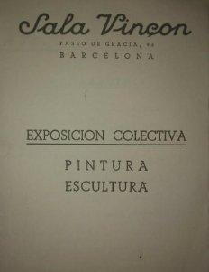 1943 Catálogo exposición colectiva pintura escultura. Sala Vinçon. Barcelona