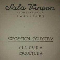 Arte: 1943 CATÁLOGO EXPOSICIÓN COLECTIVA PINTURA ESCULTURA. SALA VINÇON. BARCELONA. Lote 118269679