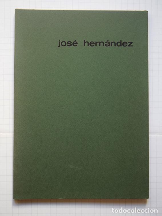 Arte: José Hernández (Tánger 1944-Málaga 2013) · Lote de 6 catálogos y 2 prospectos - Foto 2 - 150160702