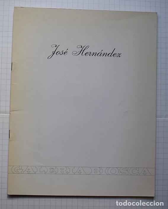 Arte: José Hernández (Tánger 1944-Málaga 2013) · Lote de 6 catálogos y 2 prospectos - Foto 7 - 150160702