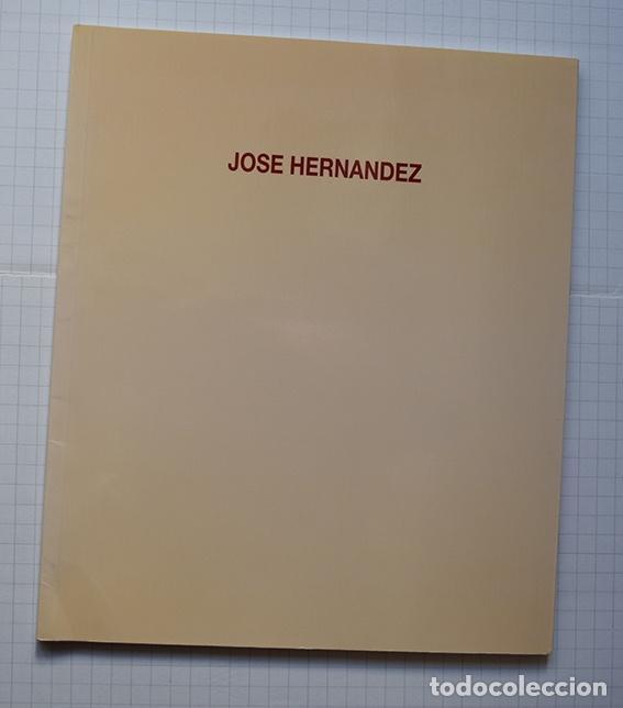 Arte: José Hernández (Tánger 1944-Málaga 2013) · Lote de 6 catálogos y 2 prospectos - Foto 14 - 150160702