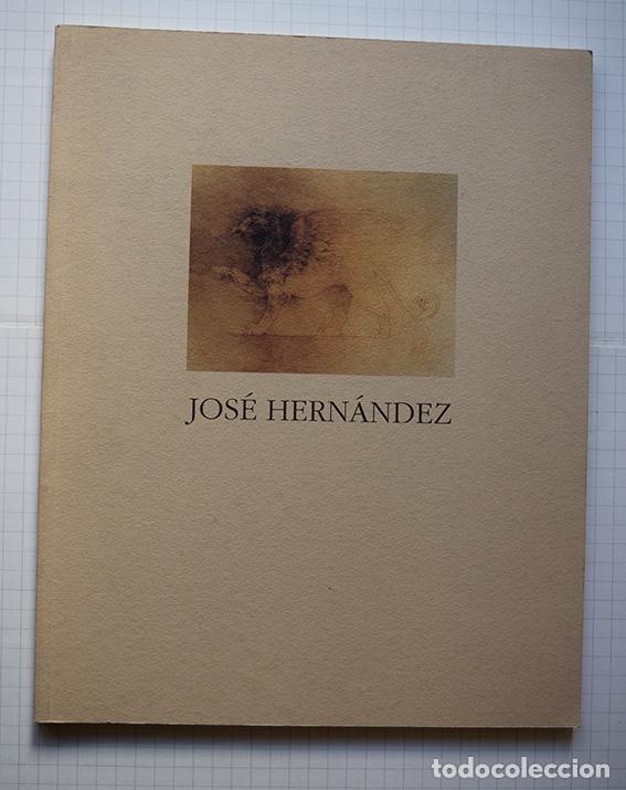 Arte: José Hernández (Tánger 1944-Málaga 2013) · Lote de 6 catálogos y 2 prospectos - Foto 17 - 150160702