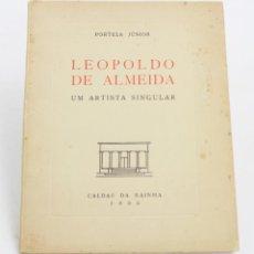 Arte: LEOPOLDO DE ALMEIDA UM ARTISTA SINGULAR, PORTELA JÚNIOR, 1955, DEDICADO, CALDAS DA RAINHA. 21X17CM. Lote 150198754