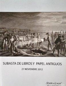 2012 Soler y Llach Subasta de libros y papel antiguo 21 noviembre 2012