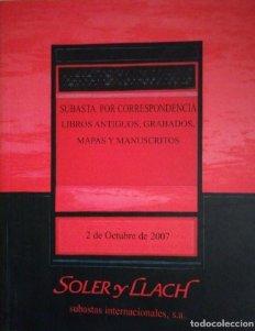 2007 Soler y Llach Subasta de libros antiguos, grabados y manuscritos 2 de octubre 2007