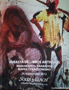2012 Soler y Llach Subasta de manuscritos, grabados, mapas y coleccionismo 26 septiembre 2012