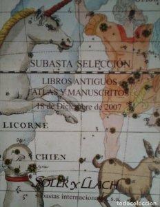 2007 Soler y Llach subasta selección de libros antiguos, atlas y manuscritos 18 diciembre 2007