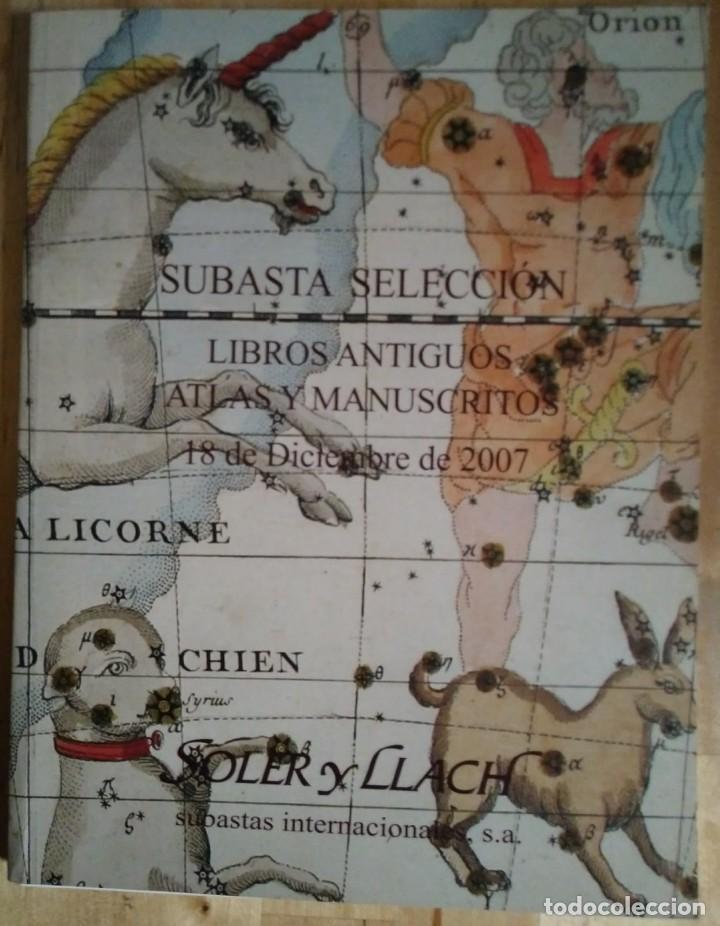 2007 Soler y Llach subasta selección de libros antiguos, atlas y manuscritos 18 diciembre 2007 - 118061963