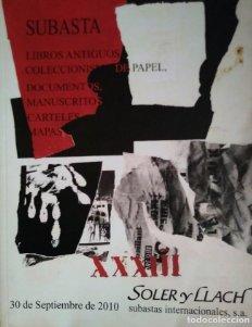 2010 Soler y Llach libros antiguos, coleccionismo papel, documentos, manuscritos, carteles, mapas
