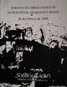 2009 Soler y Llach subasta de libros antiguos, manuscritos, grabados y mapas 26 de febrero 2009