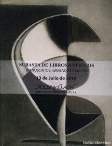 2009 Soler y Llach subasta de libros antiguos, manuscritos, grabados y mapas 13 de julio 2010