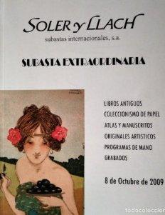 2009 Soler y Llach subasta de libros coleccionismo papel, atlas y manuscritos, programas de mano