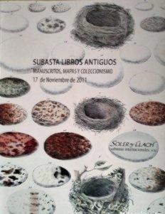 2011 Soler y Llach subasta de libros antiguos, manuscritos, mapas y coleccionismo. Noviembre 2011