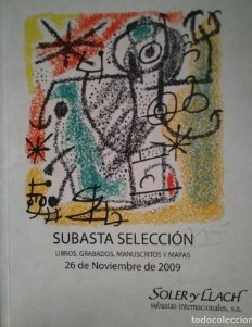 2009 Soler y Llach subasta de libros, grabados manuscritos y mapas 26 noviembre 2009