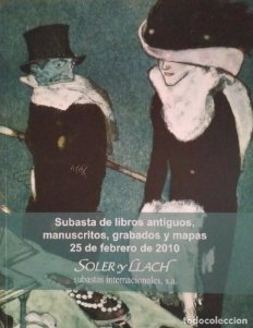 2010 Soler y Llach subasta libros antiguos, manuscritos, grabados y mapas catálogo