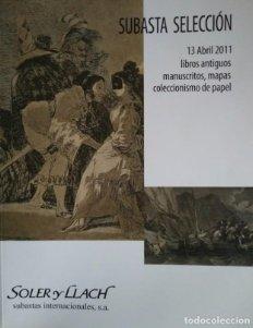 2011 Soler y Llach subasta 2011 libros antiguos, manuscrito, mapas, coleccionismo papel catalogo