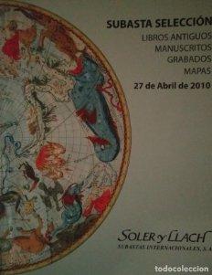 2010 Soler y Llach subasta libros antiguos, manuscritos grabados mapas catálogo