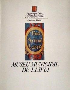 1981 Catàleg Museu Municipal de Llívia. Departament de Cultura.