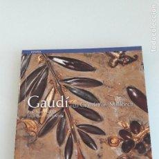 Arte: GAUDÍ ENLA CATEDRAL DE MALLORCA - PERE-JOAN LLABRÉS - TRIANGLE POSTALS - 2005. Lote 151157422