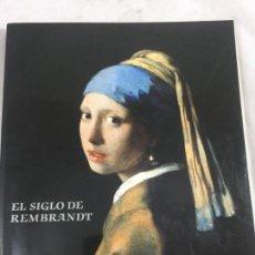 Arte: 'EL SIGLO DE REMBRANDT' 1985. CATÁLOGO EXPOSICIÓN, DESCATALOGADO, AGOTADO. Lote 151168174
