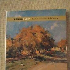 Art: LIBRO DE GIMENO BARÓN, AÑO 2006, INCLUYE DVD. 317 PÁGINAS. PERFECTO ESTADO.. Lote 151444582