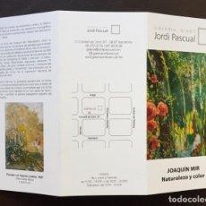 Arte: CATÁLOGO EXPOSICIÓN JOSQUIN MIR GALERÍA JORDI PASCUAL BARCELONA . Lote 151530638