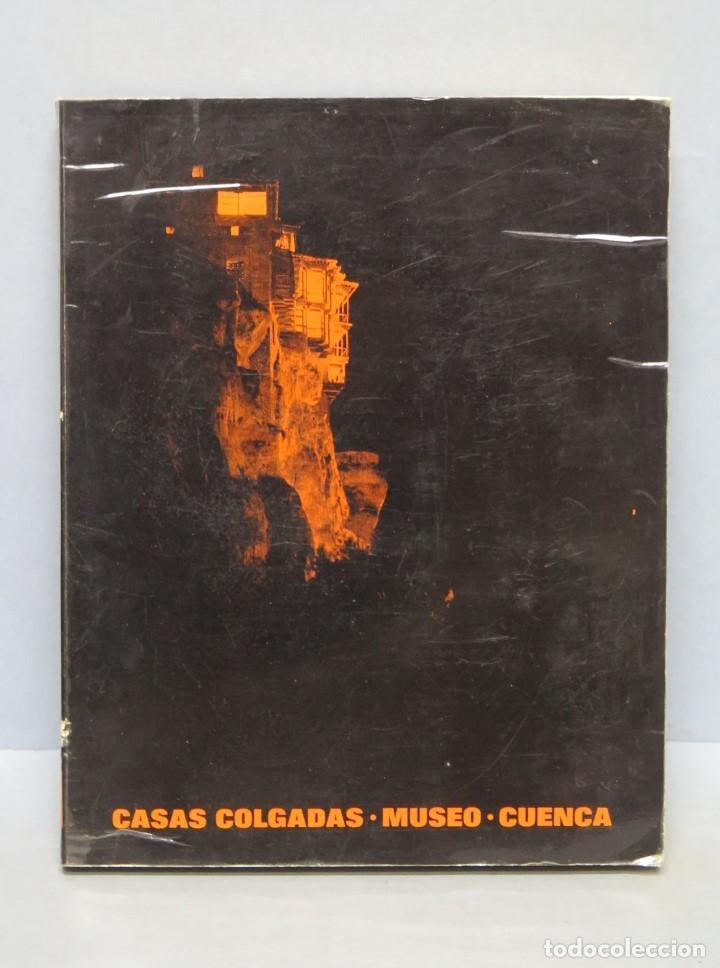 CATALOGO. CASAS COLGADAS. MUSEO CUENCA (Arte - Catálogos)