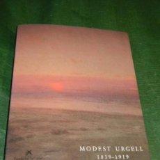 Arte: CATALOGO EXPOSICION MODEST URGELL 1839-1919 - BARCELONA 1992 - INCLUYE FACSIMIL. Lote 171521807