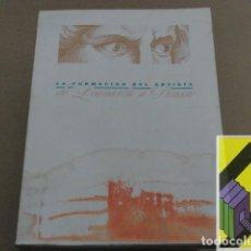 Arte: VARIOS AUTORES: LA FORMACIÓN DEL ARTISTA DE LEONARDO A PICASSO. Lote 152309990