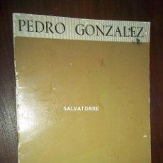 Arte: PEDRO GONZALEZ.EXPOSICION EN LA GALERIA SEN MADRID.1974,LA LAGUNA.TENERIFE.. Lote 152325758