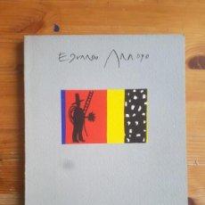 Arte: EDUARDO ARROYO EDUARDO ARROYO PUBLICADO POR FUNDACION SANTILLANA (1986). Lote 152770302