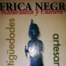 Arte: EXPOSICIÓN ÁFRICA NEGRA NATURALEZA CULTURA ANTIGÜEDADES ARTESANÍA MUSEO SIYASA MÁSCARAS FANG ÚNICA. Lote 152805526
