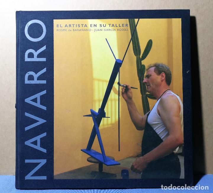 MIQUEL NAVARRO EL ARTISTA EN SU TALLER 2003 ENVIO ASEGURADO 5 € PENINSULA (Arte - Catálogos)