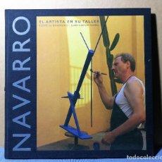 Arte: MIQUEL NAVARRO EL ARTISTA EN SU TALLER 2003 ENVIO ASEGURADO 5 € PENINSULA. Lote 152867326