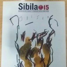 Arte: REVISTA SIBILA 15. REVISTA DE ARTE, MÚSICA Y LITERATURA. SEVILLA, ABRIL 2004. CONTIENE CD.. Lote 152964634