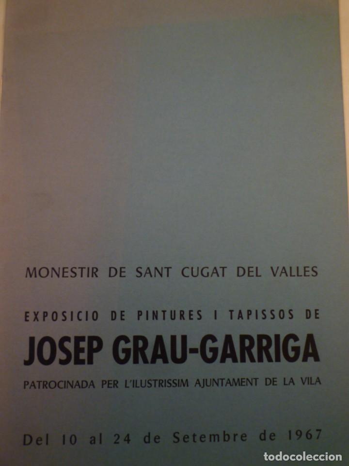 JOSEP GRAU-GARRIGA. PINTURES I TAPISSOS. MONESTIR DE SANT CUGAT. 1967 (Arte - Catálogos)